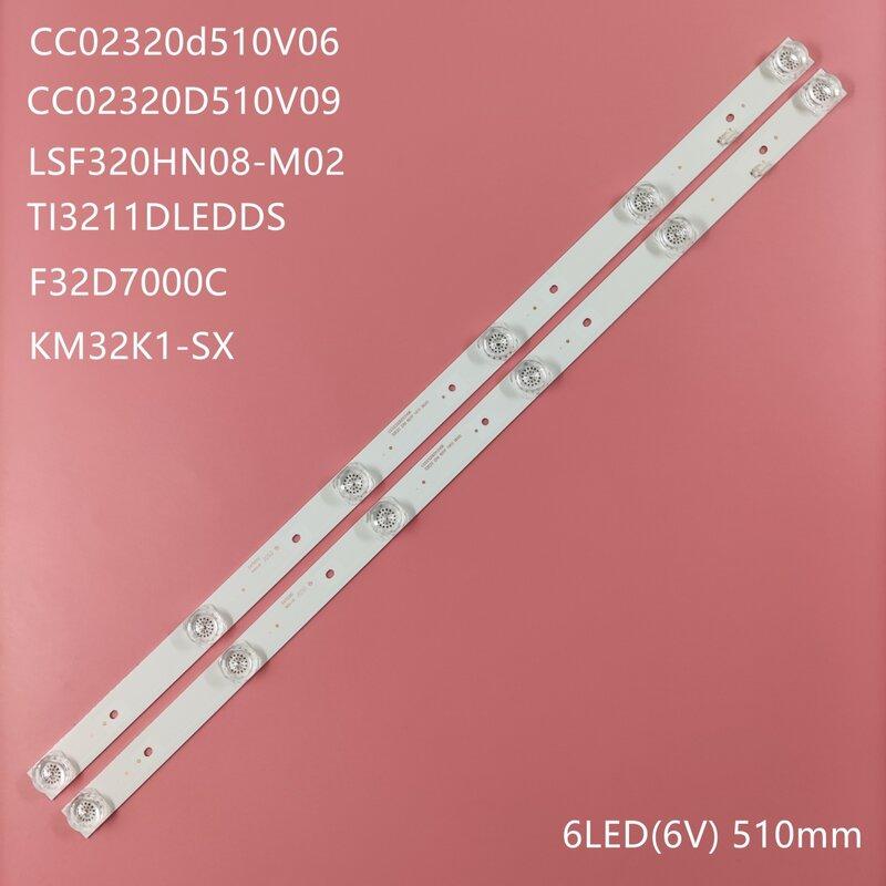 Retroiluminación led de 32 pulgadas dexp f32d7000c CC02320D510V09 CC02320D510V06 1410 32E20 2X6 6S1P 0D20 5,0 LSF320HN08-M02 KM32K1-SX CO