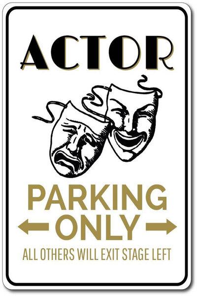 Señal de estaño para estacionamiento de Actor, signo de hojalata, regalo de Actor, decoración de acción, decoración de máscara de teatro, novedad